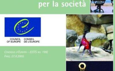 """Convenzione di Faro: il 23 settembre voto in aula.  Anni per riconoscere il patrimonio culturale """"diritto"""" (e dovere) di comunità"""