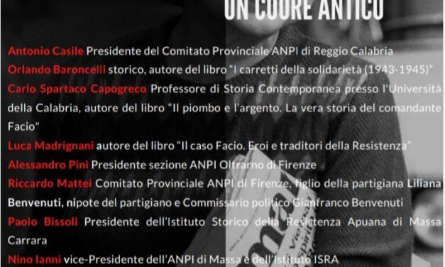 Verso il 25 aprile, la Resistenza in Toscana e la storia del Comandante Facio, Dante Castellucci, calabrese di Sant'Agata D'Esaro