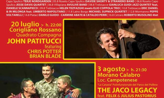 Peperoncino Jazz Festival, si RIcomincia con John Patitucci. Il programma completo